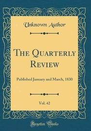 The Quarterly Review, Vol. 42 by Unknown Author image
