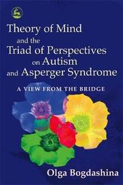 Theory of Mind and the Triad of Perspectives on Autism and Asperger Syndrome by Ol'ga Bogdashina image
