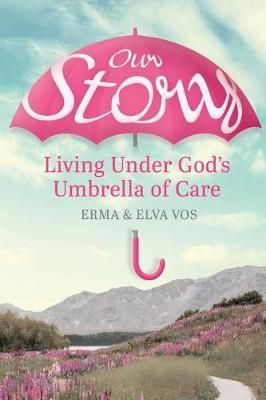 Our Story by Erma Vos