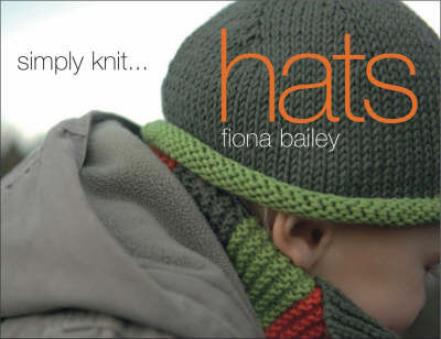 Simply Knit...Hats by Fiona Bailey image