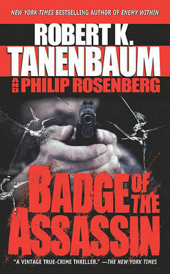 Badge of the Assassin by Robert Tanenbaum image