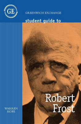 Student Guide to Robert Frost by Warren Hope