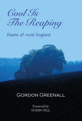 Cool is the Reaping by Gordon Greenall