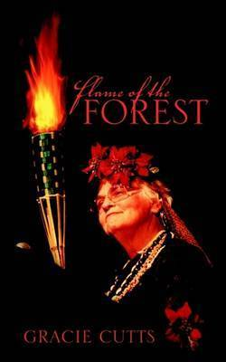Flame of the Forest by Gracie, B. Cutts