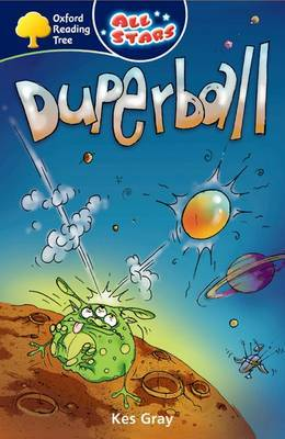 Oxford Reading Tree: All Starts: Pack 3A: Duperball by Kes Gray image