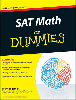 SAT Math For Dummies by Mark Zegarelli
