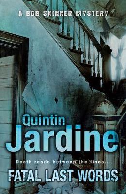 Fatal Last Words by Quintin Jardine