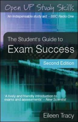 The Student's Guide to Exam Success by Eileen Tracy image