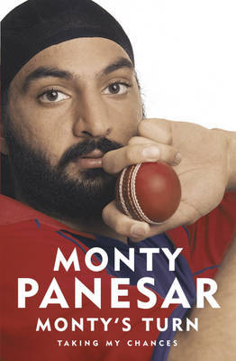 Monty's Turn: My Story So Far by Monty Panesar image