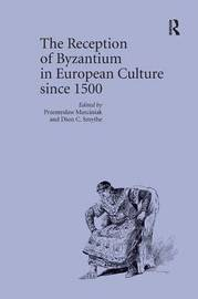 The Reception of Byzantium in European Culture since 1500 image