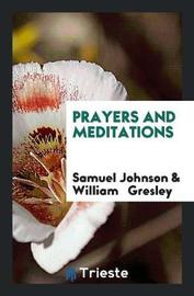 Prayers and Meditations by Samuel Johnson