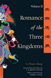 Romance of the Three Kingdoms Volume 2: Volume 2 by Lo Kuan-Chung