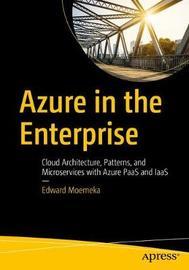 Azure in the Enterprise by Edward Moemeka