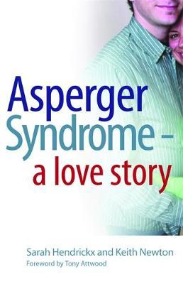 Asperger Syndrome - A Love Story by Sarah Hendrickx image