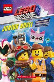 The LEGO Movie 2 Junior Novel by Kate Howard