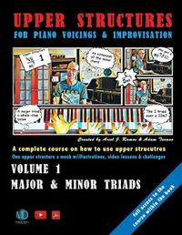 Upper Structures for Piano Voicings & Improvisation by Adam Turano