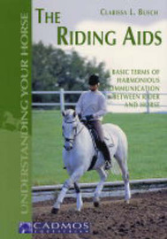 The Riding Aids by Clarissa L. Busch image