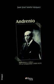 Andrenio: Periodista Y Critico En La Vanguardia by Juan Jose Sotelo Vazquez image