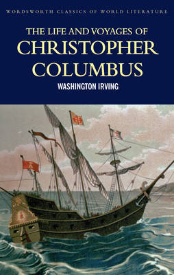 The Life and Voyages of Christopher Columbus by Washington Irving image
