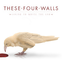 Living To Write The End by These Four Walls image