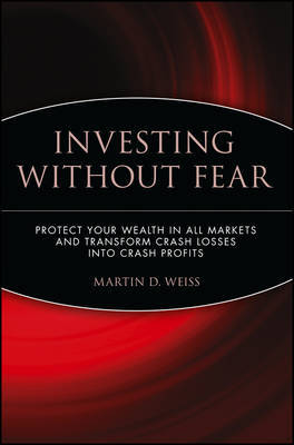 Investing Without Fear by Martin D Weiss image