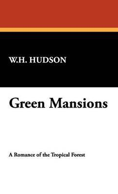 Green Mansions by W.H. Hudson image