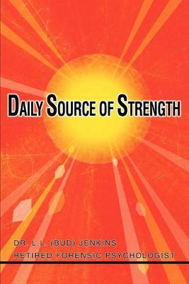 Daily Source of Strength by Dr L L Bud Jenkins image