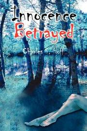 Innocence Betrayed by Charles S. Hoff image