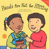 Hands Are Not for Hitting by Martine Agassi, Ph.D.