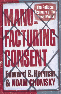 Manufacturing Consent by Noam Chomsky