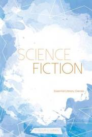 Science Fiction by Susan E Hamen