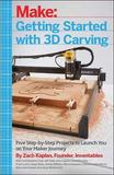 Getting Started with 3D Carving by Zach Kaplan