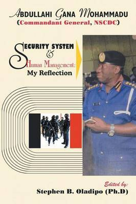Security System & Human Management by Stephen B Oladipo (Ph D)