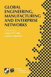 Global Engineering, Manufacturing and Enterprise Networks