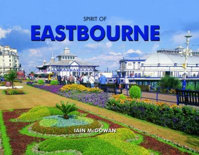 Spirit of Eastbourne by Iain McGowan