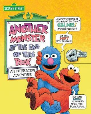 Sesame Street: Another Monster at the End of This Book by Jon Stone