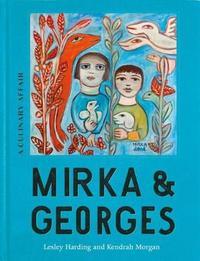Mirka & Georges by Lesley Harding