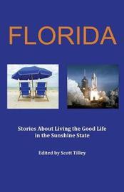 Florida by Scott Tilley