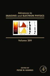 Advances in Imaging and Electron Physics: Volume 209