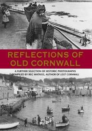 Reflections of Old Cornwall by Reg Watkiss image