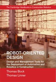 Robot-Oriented Design by Thomas Bock