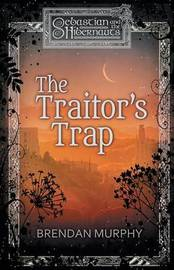 The Traitor's Trap by Brendan Murphy image