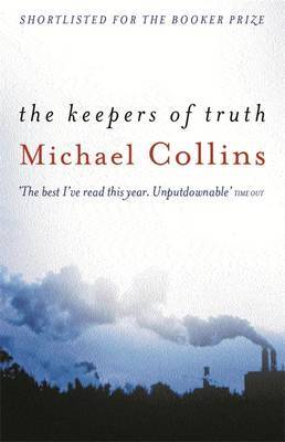 The Keepers of Truth by Michael Collins