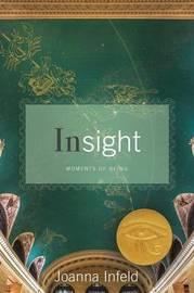 Insight by Joanna Infeld