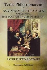 Tvrba Philosophorvm by Arthur Edward Waite
