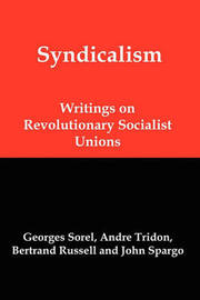 Syndicalism by Georges Sorel