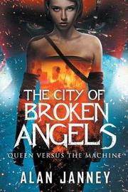 The City of Broken Angels by Alan Janney image