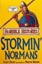 Horrible Histories: Stormin' Normans by Terry Deary
