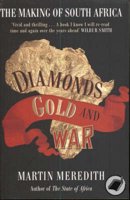 Diamonds, Gold and War by Martin Meredith image
