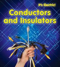 Conductors and Insulators by Chris Oxlade image